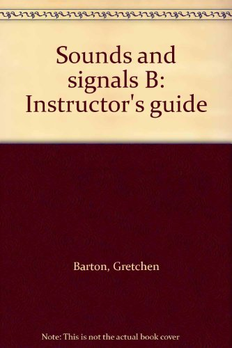 9780065174113: Sounds and signals B: Instructor's guide