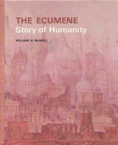 9780065520422: The Ecumene: Story of Humanity
