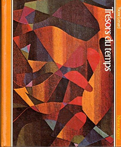 9780065821024: Tresors du temps: Niveau avance (French Edition)