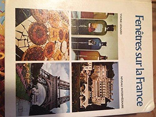9780065822021: Fenetres Sur La France Niveau Intermediare