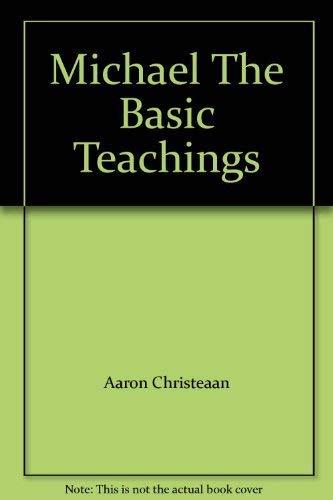 9780065993028: Michael The Basic Teachings