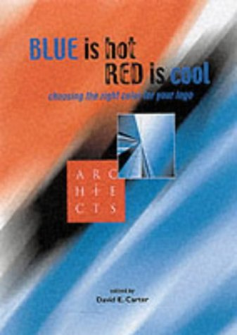 9780066209357: Blue Is Hot, Red Is Cool