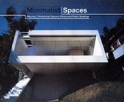 9780066209364: Minimalist Spaces : Housing/Commercial Spaces/Offices and Public Buildings
