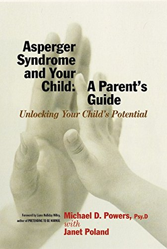9780066209432: Asperger Syndrome and Your Child: A Parent's Guide