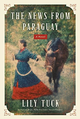 9780066209449: The News from Paraguay: A Novel