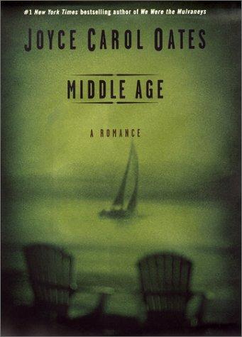 9780066209463: Middle Age: A Romance