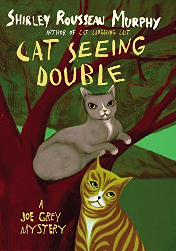 Cat Seeing Double: A Joe Grey Mystery: Murphy, Shirley R
