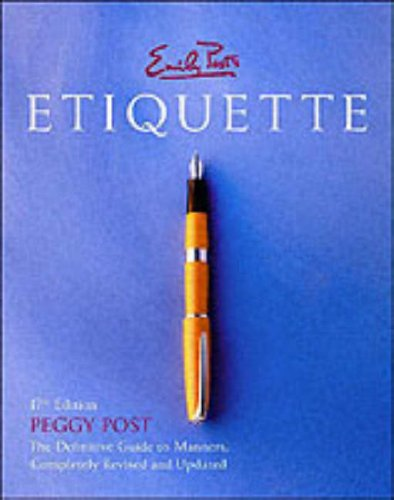Emily Post's Etiquette, 17th Edition (Thumb Indexed) (0066209579) by Peggy Post
