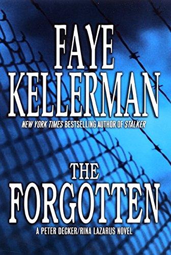 9780066209586: The Forgotten: A Peter Decker/Rina Lazarus Novel