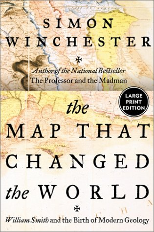 9780066209630: The Map That Changed the World: William Smith and the Birth of Modern Geology