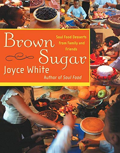 9780066209739: Brown Sugar: Soul Food Desserts from Family and Friends