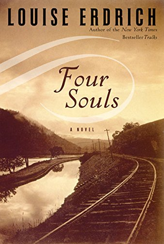 Four Souls: Louise Erdrich