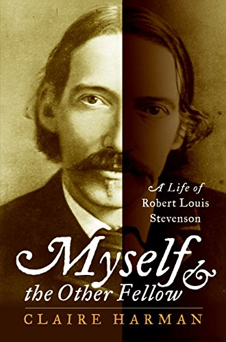 9780066209845: Myself and the Other Fellow: A Life of Robert Louis Stevenson