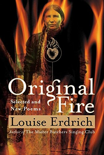 9780066209869: Original Fire: Selected and New Poems