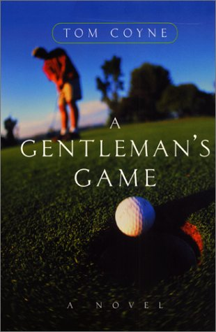 9780066209968: A Gentleman's Game