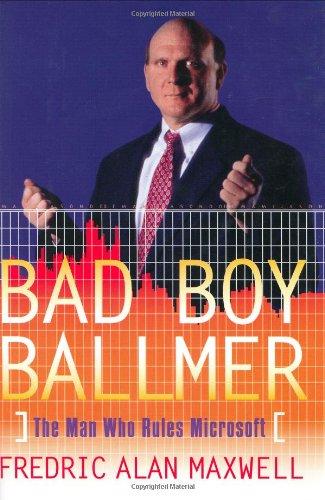 9780066210148: Bad Boy Ballmer: The Man Who Rules Microsoft