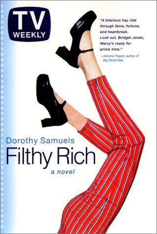 9780066210162: Filthy Rich