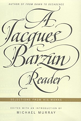 9780066210193: A Jacques Barzun Reader: A Selection from His Works