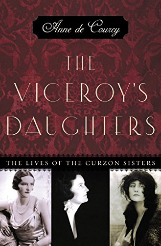 9780066210612: The Viceroy's Daughters: The Lives of the Curzon Sisters
