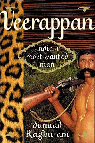 9780066210636: Veerappan: India's Most Wanted Man