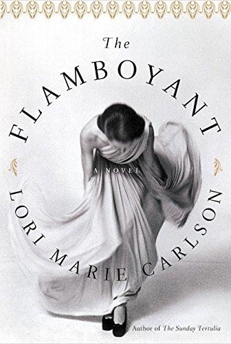 The Flamboyant: Carlson, Lori Marie