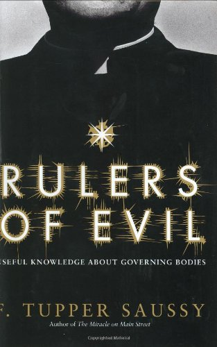 9780066210834: Rulers of Evil: Useful Knowledge About Governing Bodies