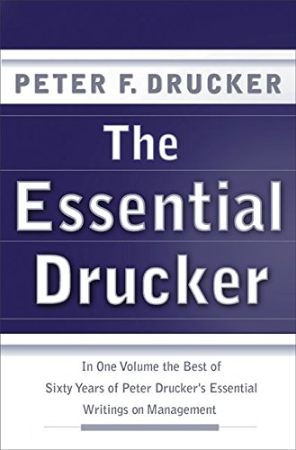 9780066210872: The Essential Drucker: In One Volume the Best of Sixty Years of Peter Drucker's Essential Writings on Management (Collins Business Essentials)