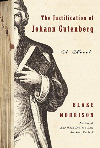 9780066210889: The Justification of Johann Gutenberg: A Novel