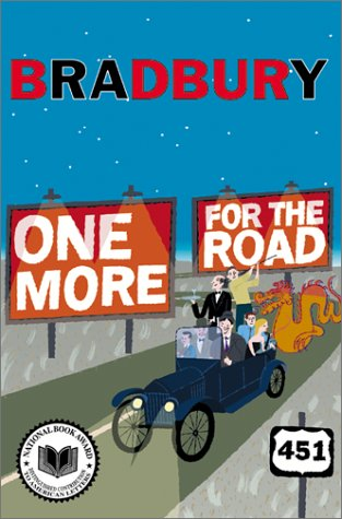 One More for the Road: A New Short Story Collection: Bradbury, Ray