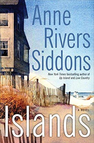 Islands: A Novel: Siddons, Anne Rivers