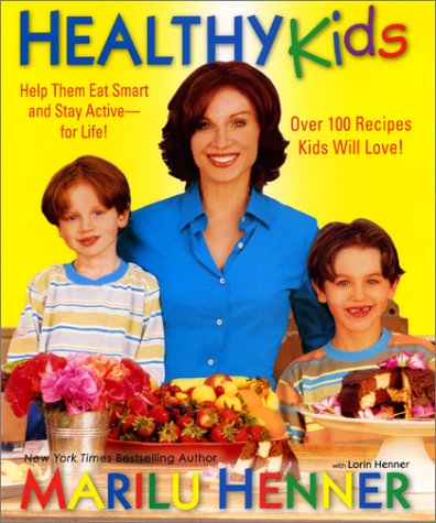 9780066211121: Healthy Kids: Help Them Eat Smart and Stay Active--for Life!