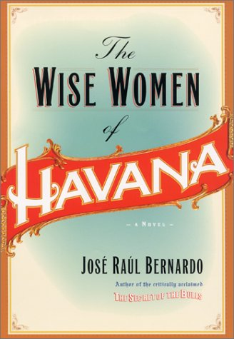 9780066211237: The Wise Women of Havana