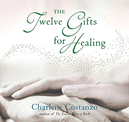 9780066211282: The Twelve Gifts for Healing (Twelve Gifts Series)