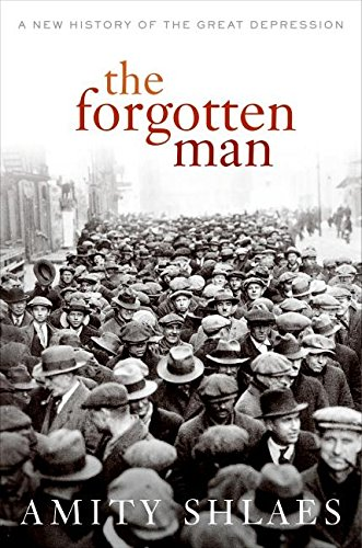 9780066211701: The Forgotten Man: A New History of the Great Depression