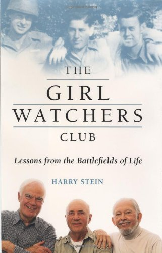 The Girl Watchers Club: Lessons from the: Stein, Harry; Harry