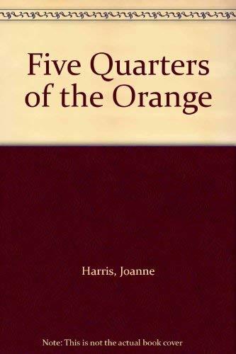 Five Quarters of the Orange: Harris, Joanne