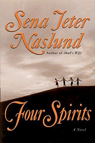 Four Spirits: Naslund, Sena Jeter; Melville, Herman