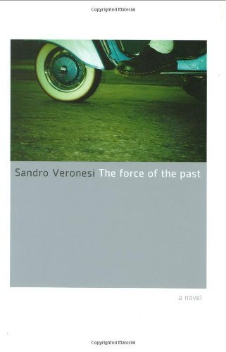 9780066212456: The Force of the Past: A Novel