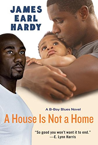 9780066212494: A House Is Not a Home: A B-Boy Blues Novel