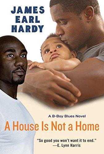 9780066212494: A House Is Not a Home: A B-Boy Blues Novel