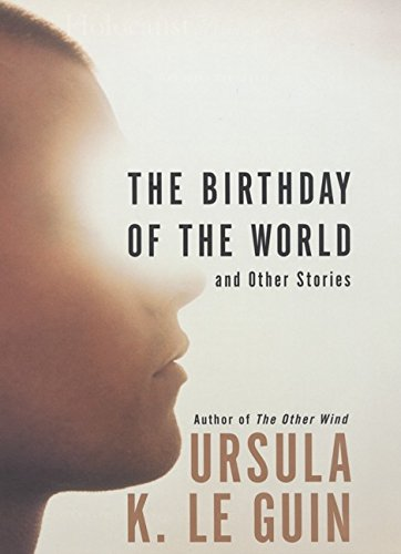 9780066212531: The Birthday of the World: And Other Stories