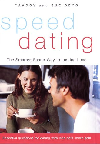 9780066212555: Speed Dating: The Smarter, Faster Way to Lasting Love