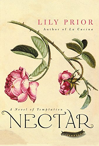 9780066212593: Nectar: A Novel of Temptation