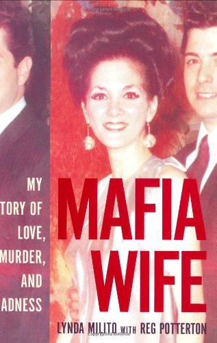 9780066212616: Mafia Wife: My Story of Love, Murder and Madness