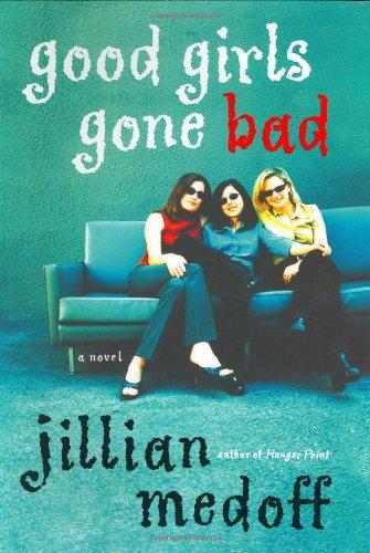 9780066212692: Good Girls Gone Bad