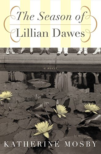 9780066212722: The Season of Lillian Dawes: A Novel