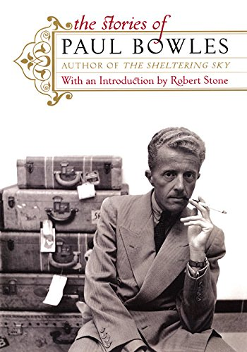 9780066212739: The Stories of Paul Bowles