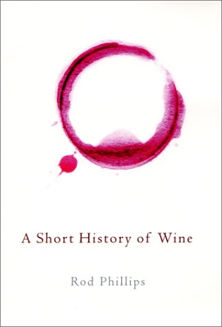 9780066212821: A Short History of Wine