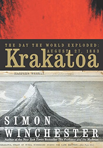 Krakatoa: The Day the World Exploded [SIGNED 1ST/1ST]: Winchester, Simon