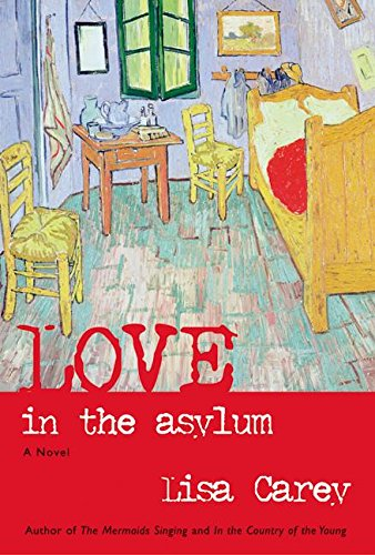 9780066212883: Love in the Asylum: A Novel